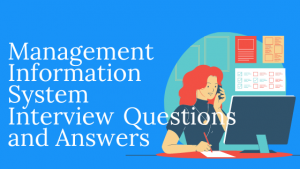Management Information System Interview Questions and Answers PDF DOWNLOAD